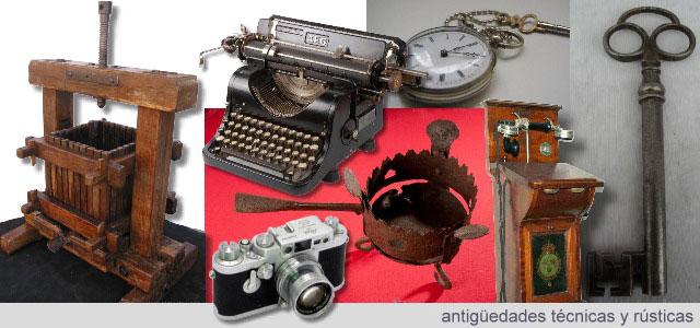 Antigüedades técnicas y rústicas